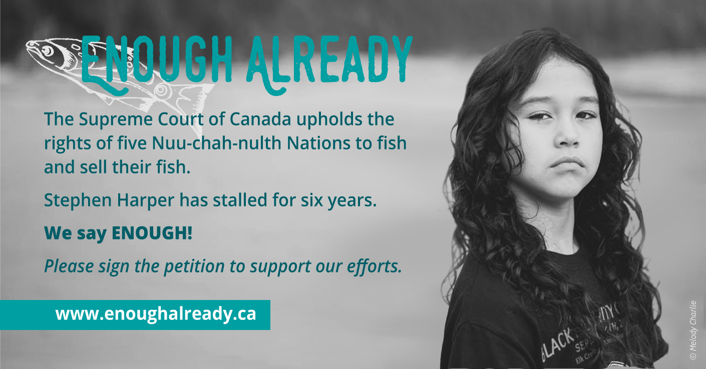 """More Than Fish on the Line in """"Enough Already"""" Campaign for Nuu-chah-nulth Fishing Rights"""
